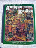 img - for The Collector's Guide to Antique Radios: Identification & Values by Marty Bunis (1994-08-03) book / textbook / text book
