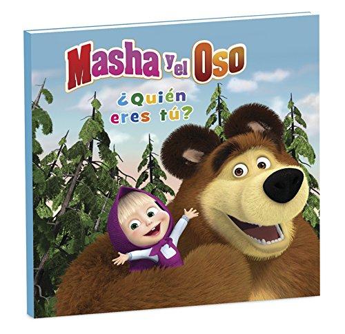 Masha y el Oso 1. ¿Quién eres tú? (Spanish) Hardcover – 2016