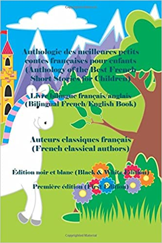 Anthologie des meilleures petits contes francaises pour enfants /Édition noir et blanc