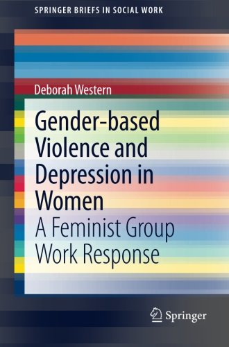 Gender-based Violence and Depression in Women: A Feminist Group Work Response (SpringerBriefs in Social Work)