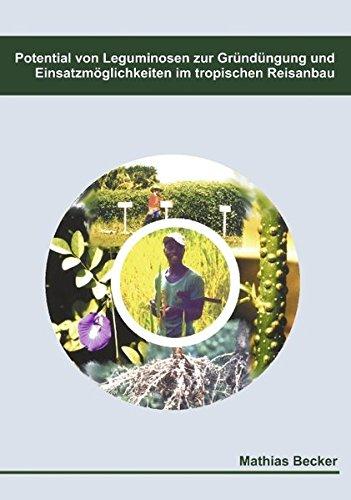 Potential von Leguminosen zur Gründüngung und Einsatzmöglichkeiten im tropischen Reisanbau