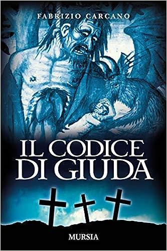 Fabrizio Carcano - Il codice di Giuda (2018)