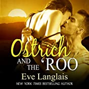 Ostrich and the 'Roo | Eve Langlais