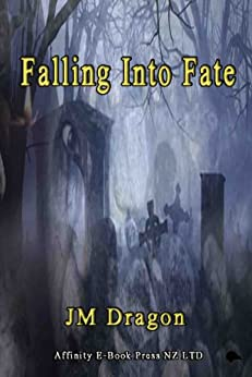 Falling Into Fate by [Dragon, JM]