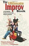 The Ultimate Improv Book, Nicholas P. Hanson and Edward J. Nevraumont, 1566080754