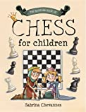 The Batsford Book of Chess for Children, Sabrina Chevannes, 184994069X
