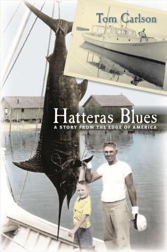 Read Online Hatteras Blues: A Story from the Edge of America pdf epub
