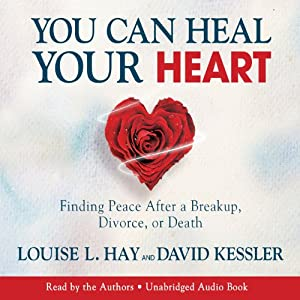 You Can Heal Your Heart Audiobook