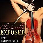 Classically Exposed | Lexi Lauderdale