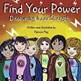 Find Your Power: Discovering Inner Strength