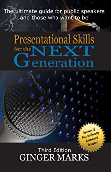 Presentational Skills for the Next Generation by [Marks, Ginger]