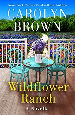 Wildflower Ranch (The Canyon Series Book 2)
