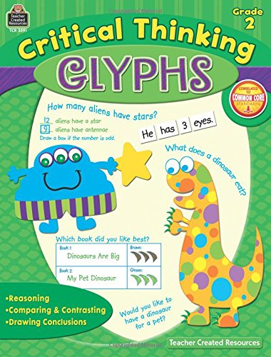 Critical Thinking Glyphs Grade 2 Paperback – Jan 9 2013 Pamela Greening Teacher Created Resources 1420635913 TCR3591