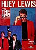 Huey Lewis and the News Songbook, Milton Okun, 0895242338