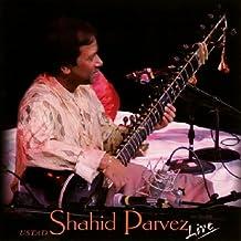 Ustad Shahid Parvez: Live