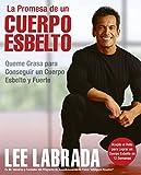 La Promesa de un Cuerpo Esbelto, Lee Labrada, 0060837071