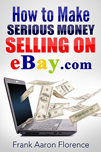 Pdf Download Ebay The Easy Way How To Make Serious Money Selling On Ebay Com Full Online By Frank Aaron Florence 5rsw6d5wef6d7ertret