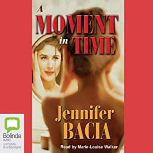 A Moment in Time Audiobook