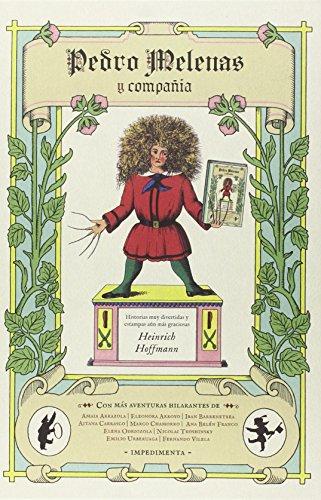 Descargar Libro Pedro Melenas Y Compañía Heinrich Hoffmann