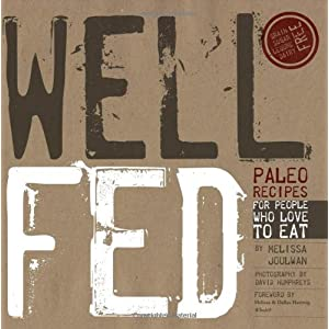 Ratings and reviews for Well Fed: Paleo Recipes for People Who Love to Eat