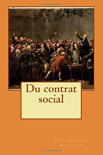 Du contrat social  [Rousseau, Jean-Jacques] (Tapa Blanda)