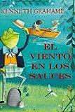 El Viento en los Sauces: (Spanish Edition)