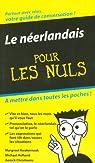 Le néerlandais pour les Nuls par Van Passel