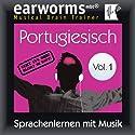 Portugiesisch (vol.1): Lernen mit Musik Hörbuch von  earworms Learning Gesprochen von: Uli Holler, Ana Valdez