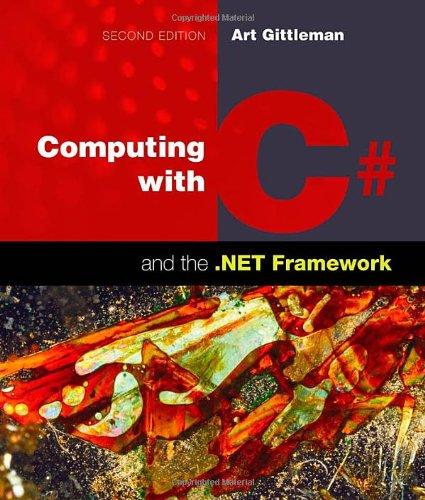 Computing With C#+.Net Framework