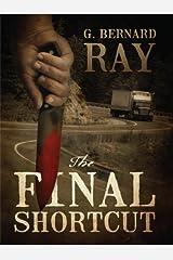 The Final Shortcut Kindle Edition