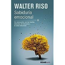 Sabiduría emocional (Spanish Edition)
