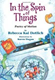 In the Spin of Things, Rebecca Kai Dotlich, 1563971453