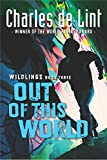 Out of This World: Wildlings Book Three