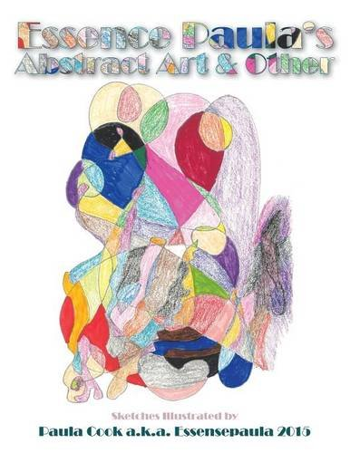 Download Essence Paula's Abstract Art & Other ebook