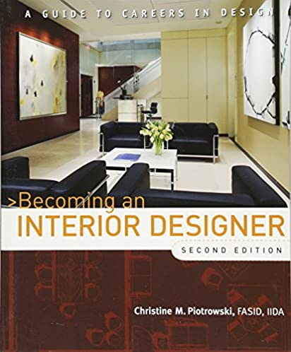 becoming an interior designer a guide to careers in design rh amazon com