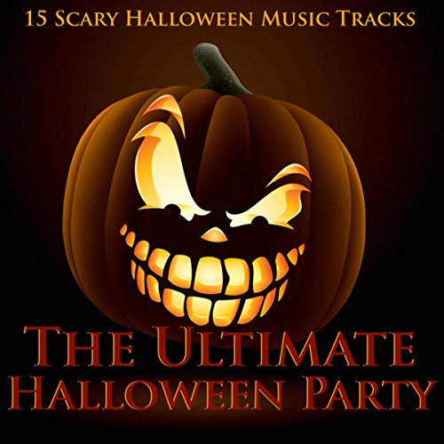 The Ultimate Halloween Party - 15 Scary Halloween Music -