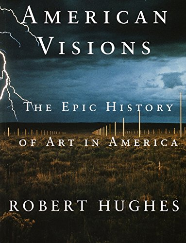 American Visions: The Epic History of Art in America (Best Street Art In The World)