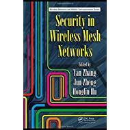 Security in Wireless Mesh Networks (Wireless Networks and Mobile Communications)