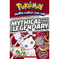 Official Guide to Legendary and Mythical Pokemon (Pokemon)