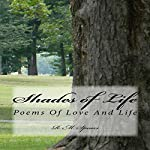 Shades of Life: Poems of Love and Life | R. M. Spears