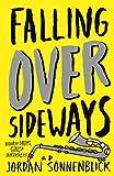 Falling Over Sideways (Turtleback School & Library Binding Edition)