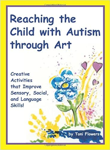 Reaching the Child with Autism Through Art - Popular Autism Related Book