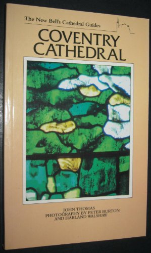 - Coventry Cathedral: Bells Cathedral Guides (The new Bell's cathedral guides)