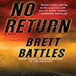 No Return: A Novel | Brett Battles