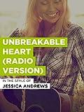 Unbreakable Heart (Radio Version)