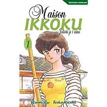 MAISON IKKOKU T01 : JULIETTE JE T'AIME