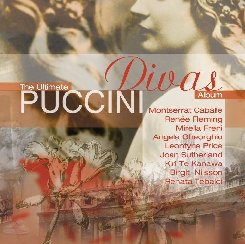 (The Ultimate Puccini Divas Album)