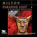 Paradise Lost & Paradise Regained Audiobook by John Milton Narrated by Charlton Griffin