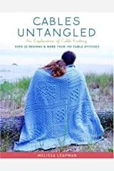 Cables Untangled: An Exploration of Cable Knitting Hardcover