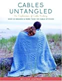 Cables Untangled, Melissa Leapman, 1400097452